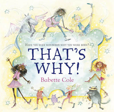 That's Why by Babette Cole