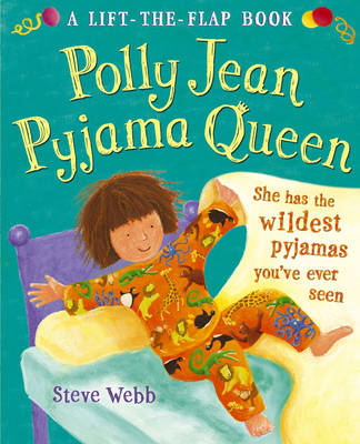 Polly Jean Pyjama Queen by Steve Webb