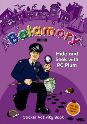 Hide and Seek with PC Plum A Sticker Activity Book by