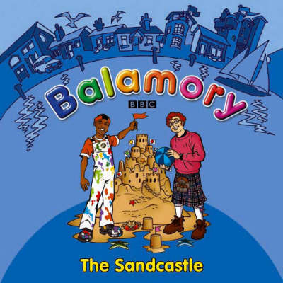 The Sandcastle A Storybook by