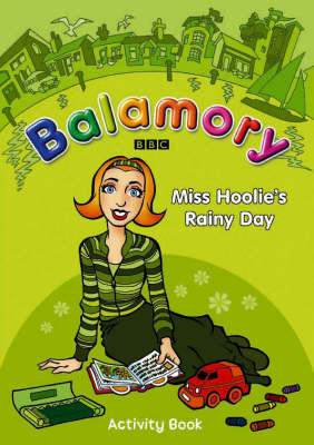 Miss Hoolie's Rainy Day An Activity Book by
