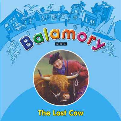 Balamory The Lost Cow by