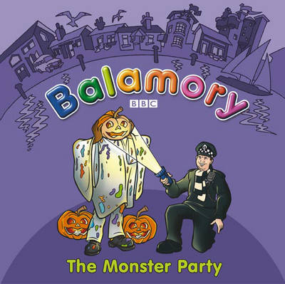 The Monster Party A Storybook by