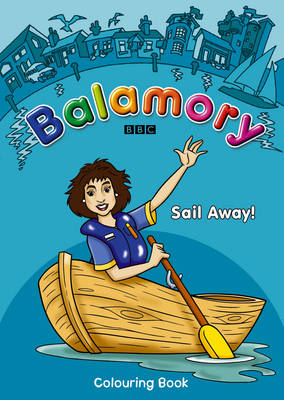 Balamory: Sail Away by