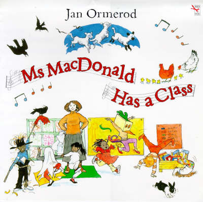 Ms MacDonald Has a Class by Jan Ormerod