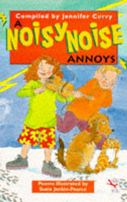 A Noisy Noise Annoys by Jennifer Curry