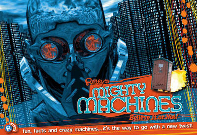 Mighty Machines (Ripley's Twists) by