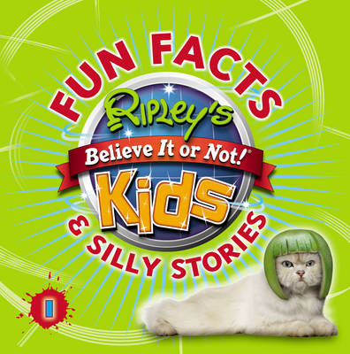 Ripley's Fun Facts and Silly Stories by
