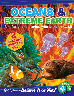 Ripley's Believe it or Not! Oceans and Extreme Earth by
