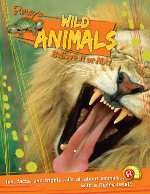 Wild Animals (Ripley's Believe it or Not!) by