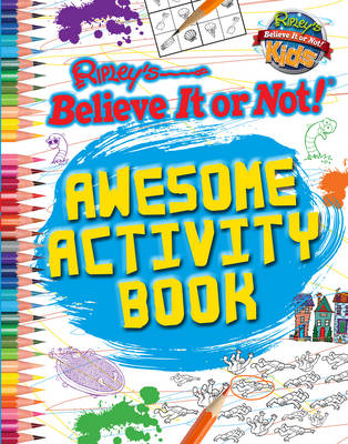 Awesome Activity Book (Ripley's Believe it or Not!) by Robert Ripley