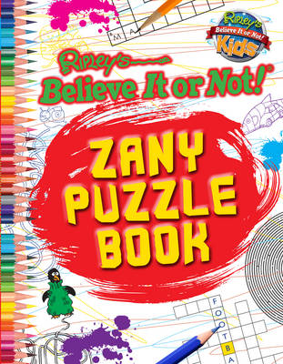 Zany Puzzle Book (Ripley's Believe it or Not!) by Robert Ripley