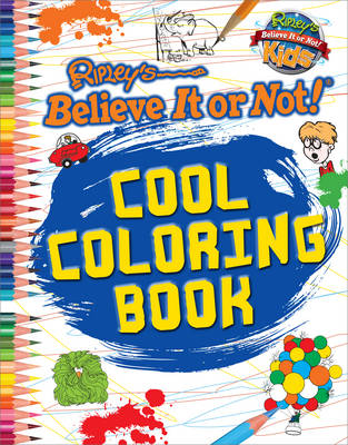 Colouring Book (Ripley's Believe it or Not!) by Robert Ripley
