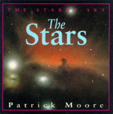 The Stars by CBE, DSc, FRAS, Sir Patrick Moore