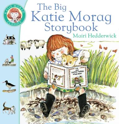 The Big Katie Morag Storybook by Mairi Hedderwick