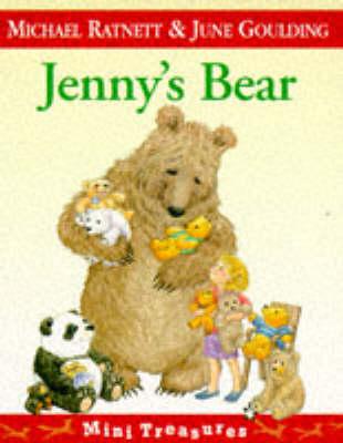 Jenny's Bear by Michael Ratnett, June Goulding