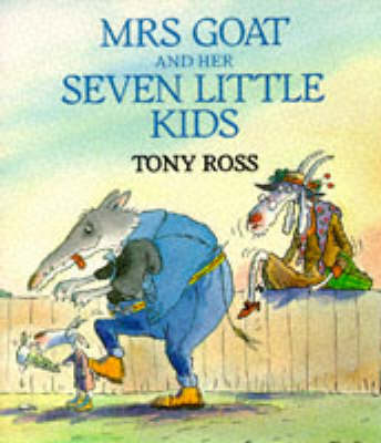 Mrs. Goat and Her Seven Little Kids by Tony Ross