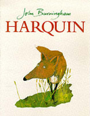 Harquin The Fox Who Went Down to the Valley by John Burningham