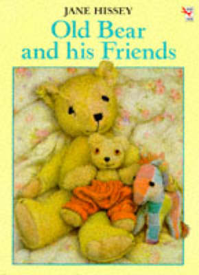 Old Bear and His Friends by Jane Hissey