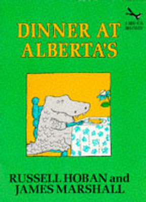 Dinner at Alberta's by Russell Hoban