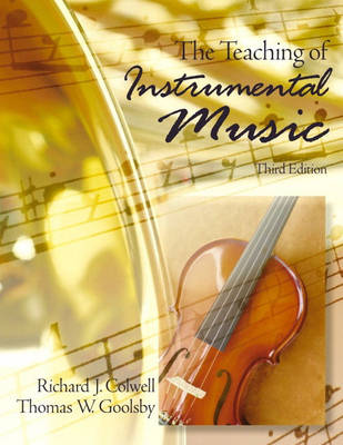Teaching of Instrumental Music by COLWELL & GOOLSBY