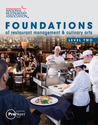 Foundations of Restaurant Management & Culinary Arts by National Restaurant Association
