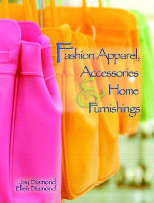 Fashion Apparel, Accessories and Home Furnishings by Ellen Diamond, Jay Diamond