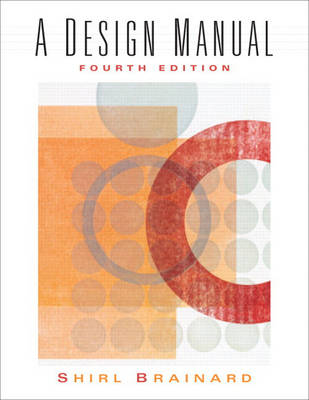 A Design Manual by Shirley Brainard