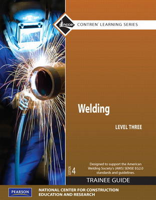 Welding Level 3 Trainee Guide by NCCER