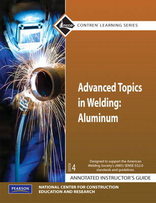 Advanced Topics in Welding Aluminum AIG by NCCER