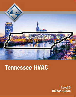 Tennessee HVAC Trainee Guide by NCCER