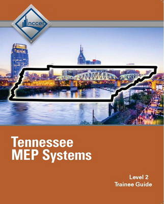 Tennessee MEP Systems Trainee Guide by NCCER