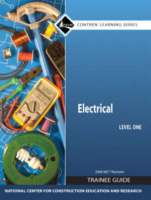 Electrical Trainee Guide 2008 NEC by NCCER