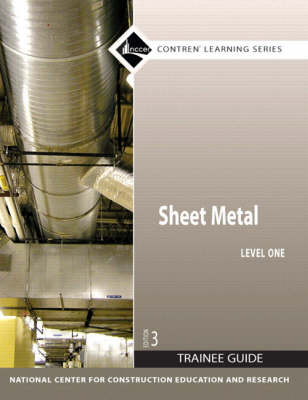 Sheet Metal Trainee Guide by NCCER