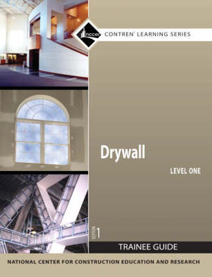 Drywall Level 1 Trainee Guide by NCCER