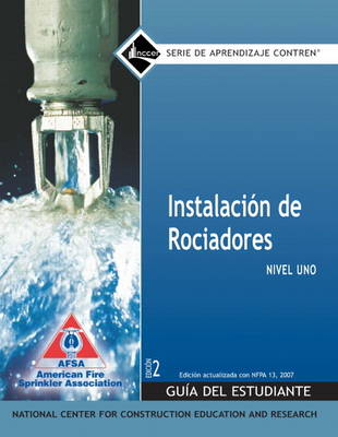 Sprinkler Fitter Spanish Level 1 Trainee Guide by NCCER