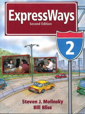 ExpressWays 2 Activity Workbook Cassettes by Steven J. Molinsky, Bill Bliss