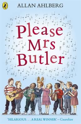 Please Mrs. Butler Verses by Allan Ahlberg, Julia Eccleshare