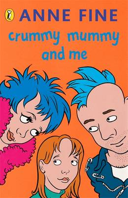 Crummy Mummy and Me by Anne Fine