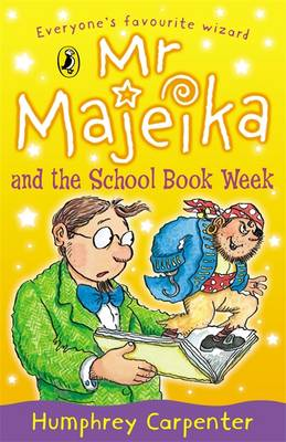 Mr. Majeika and the School Book Week by Humphrey Carpenter