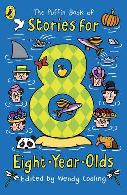 The Puffin Book of Stories for Eight-year-olds by Wendy Cooling