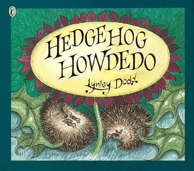 Hedgehog Howdedo by Lynley Dodd