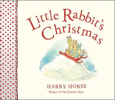 Little Rabbit's Christmas by Harry Horse