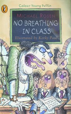 No Breathing in Class by Michael Rosen