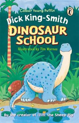Dinosaur School by Dick King-Smith