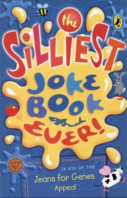 The Silliest Joke Book Ever by