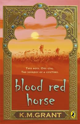 A Blood Red Horse by K. M. Grant
