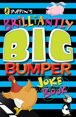 Puffin's Brilliantly Big Bumper Joke Book An A-Z of Everything Funny! by John Byrne, Brough Girling
