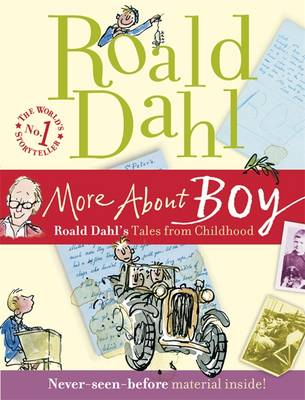 More About Boy Tales of Childhood by Roald Dahl