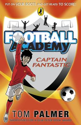 Football Academy by Tom Palmer